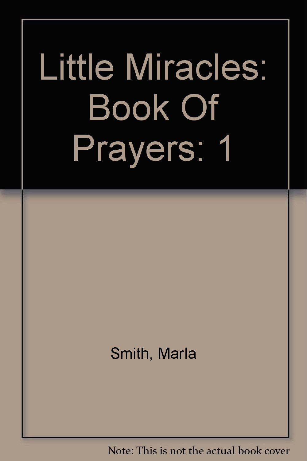 Read Online Little Miracles: Book of Prayers pdf
