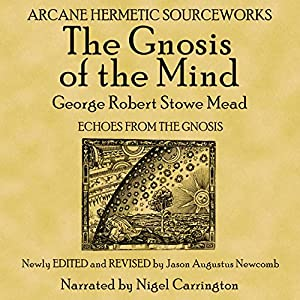 The Gnosis of the Mind Audiobook