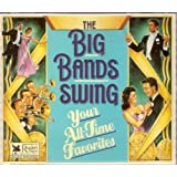 The Big Bands Swing: Your All-Time Favorites