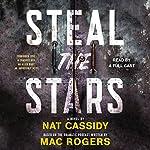 Steal the Stars | Mac Rogers