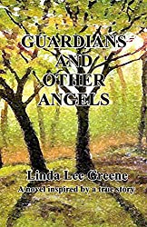 GUARDIANS AND OTHER ANGELS (The Gaffin Chronicles Book 1)