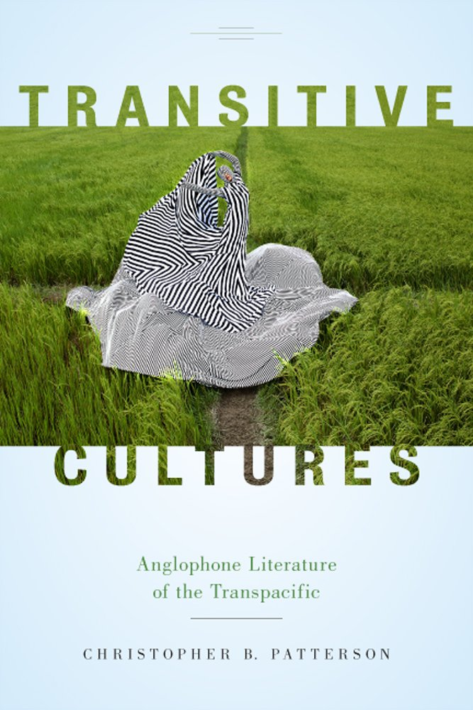 Transitive Cultures: Anglophone Literature of the Transpacific PDF Text fb2 ebook