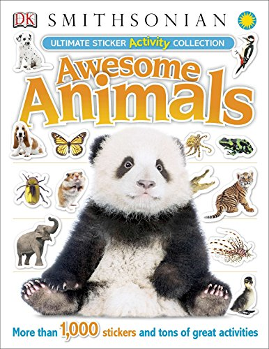 Ultimate Sticker Activity Collection Awesome Animals: More Than 1,000 Stickers and Tons of Great Activities (Ultimate Sticker Collection)