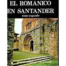 El románico en Santander (Spanish Edition)