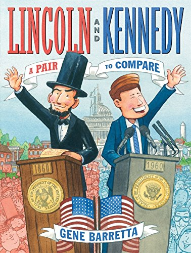 Lincoln and Kennedy: A Pair to -