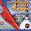 Dusty Ayres and His Battle Birds #2