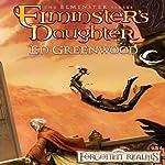 Elminster's Daughter: Forgotten Realms: Elminster, Book 5 | Ed Greenwood