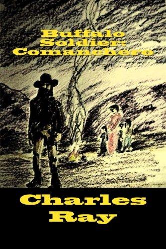 Buffalo Soldier: Comanchero (Volume 9) ebook