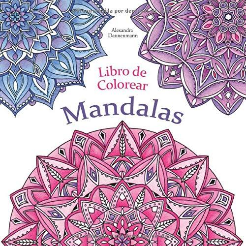Libro : Libro De Colorear - Mandalas Pintar Y Relajarse. Un.