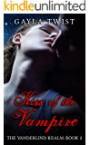 Kiss of the Vampire (The Vanderlind Realm Book 2)