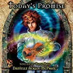 Today's Promise | Danielle Ackley-McPhail