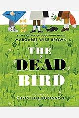 The Dead Bird Hardcover