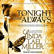 Tonight and Always: Black Rose Chronicles Series, Book 4 | Linda Lael Miller