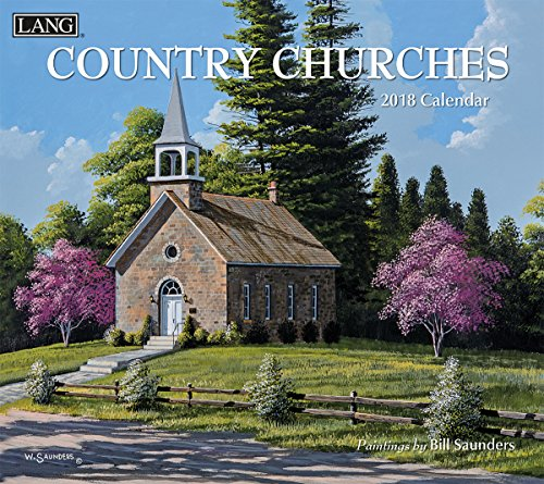 "LANG - 2018 Wall Calendar - ""Country Churches"", Artwork By Bill Saunders - 12 Month - Open 13 3/8"" X 24"""