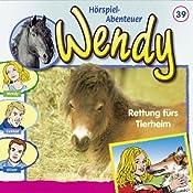 Rettung fürs Tierheim (Wendy 39) | Nelly Sand
