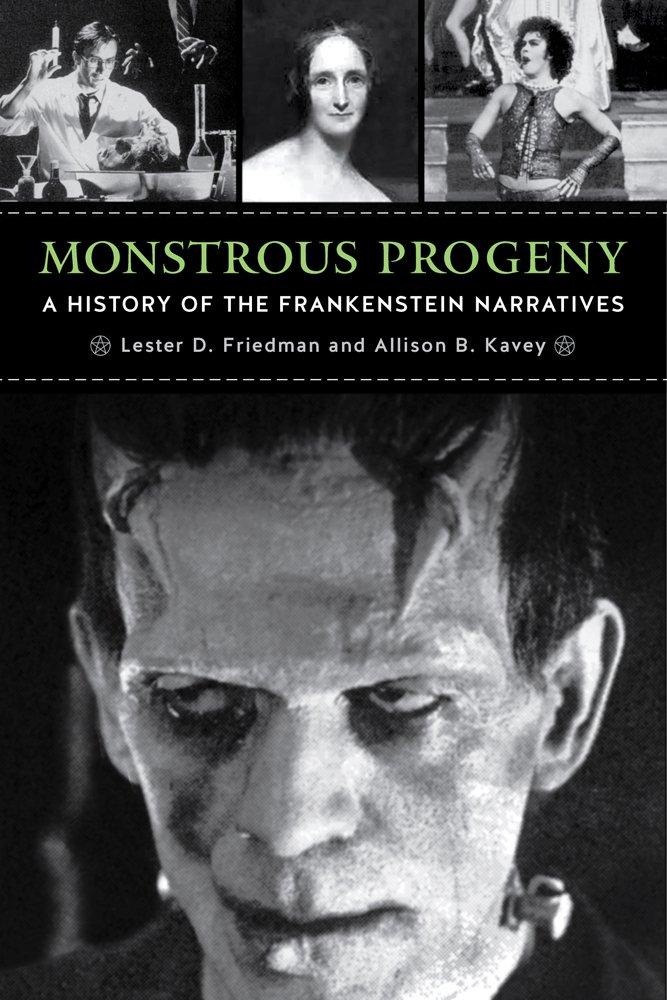 Monstrous Progeny: A History of the Frankenstein Narratives ebook