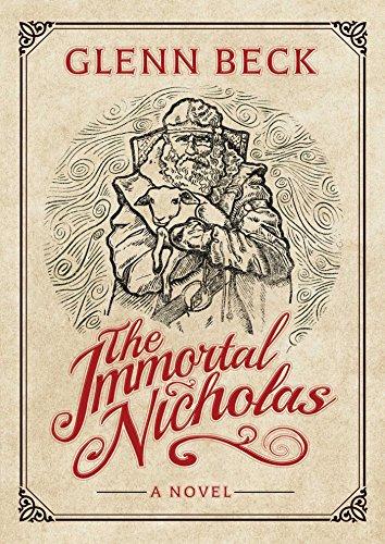 The Immortal Nicholas (Traditions Began Christmas How)