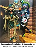 Review: Monster High Cleo De Nile & Ghoulia Yelps Mattel 2017 Adult Collector Doll Review