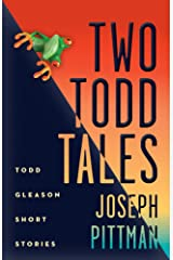 Two Todd Tales (Revised Edition): Todd Gleason Crime Stories Kindle Edition
