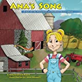 img - for Ana's Song: A Tool for the Prevention of Childhood Sexual Abuse (Faith-based Version) (Rise and Shine Movement Childhood Sexual Abuse Prevention Series) book / textbook / text book
