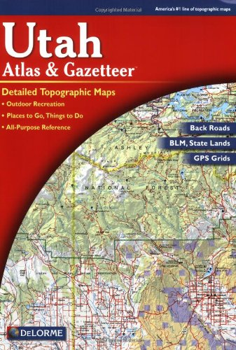 Utah Atlas & Gazetteer (6th Edition) (Topo Maps Utah)