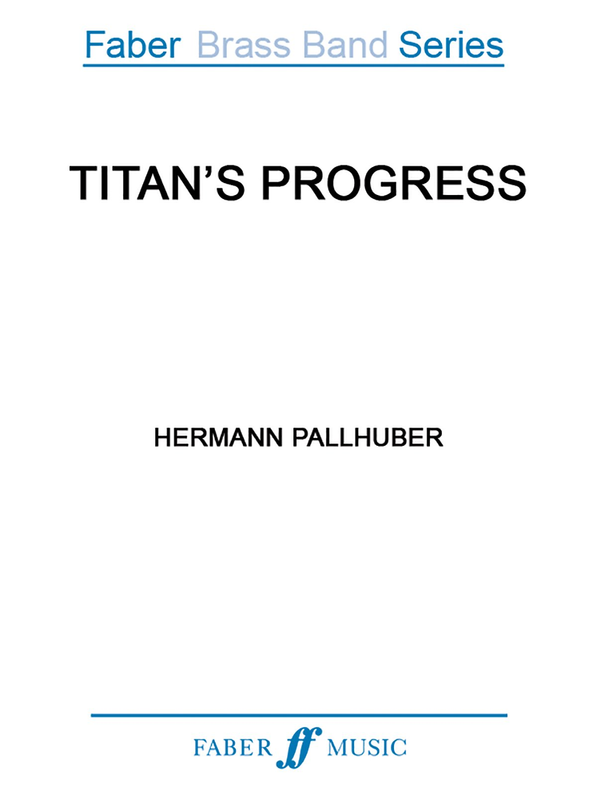 titan-s-progress-score-faber-edition-faber-brass-band-series