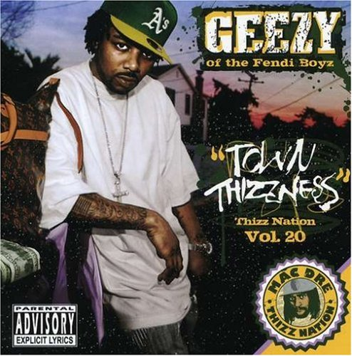 Price comparison product image Town Thizzness (Thizz Nation,  Vol. 20)