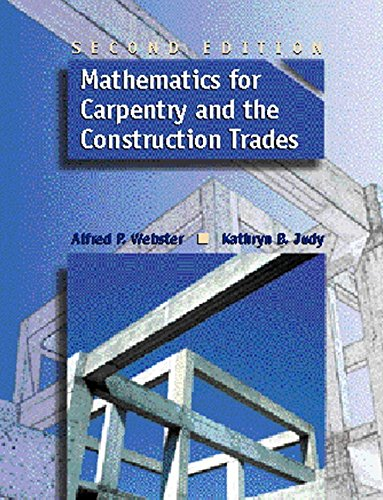 Mathematics for Carpentry and the Construction Trades (2nd Edition) by Pearson