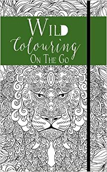 Colouring on the Go Volume 2: Wild