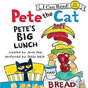 Pete the Cat: Pete's Big Lunch Audiobook