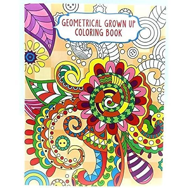 - Geometrical Grown Up Coloring Book: Vision Street Publishing LLC:  9781623691004: Amazon.com: Books