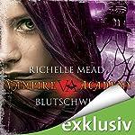 Blutschwur (Vampire Academy 4)   Richelle Mead