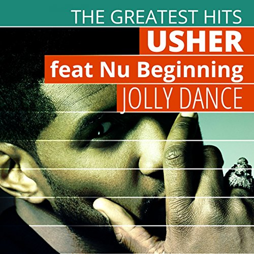 The Greatest Hits: Usher - Jol...