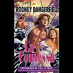 La Contessa | Rodney Dangerfield