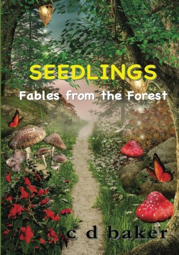 Seedlings: Fables from the Forest