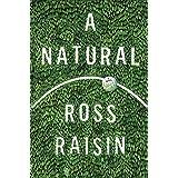 A Natural: A Novel
