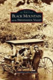 img - for Black Mountain and the Swannanoa Valley by Swannanoa Valley Museum (2004-05-24) book / textbook / text book