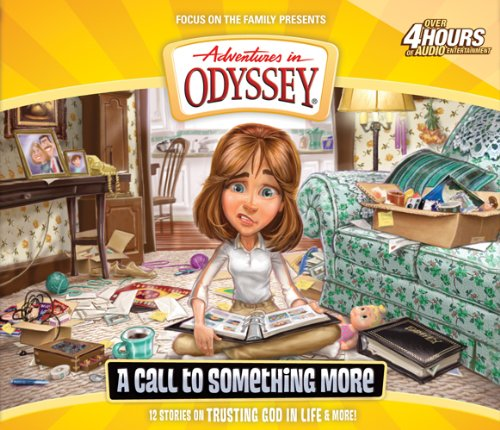 A Call to Something More (Adventures in Odyssey) by Tyndale House Publishers