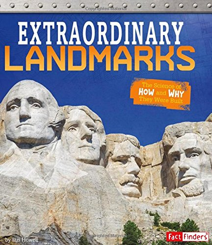 Extraordinary Landmarks: The Science of How and Why They Were Built (Exceptional Engineering) pdf