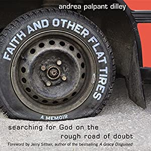 Faith and Other Flat Tires Audiobook