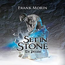 Set in Stone: The Petralist, Book 1 Audiobook by Frank Morin Narrated by Joshua Story