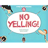 No Yelling!: A Baby Blues Collection (Baby Blues Scrapbook)