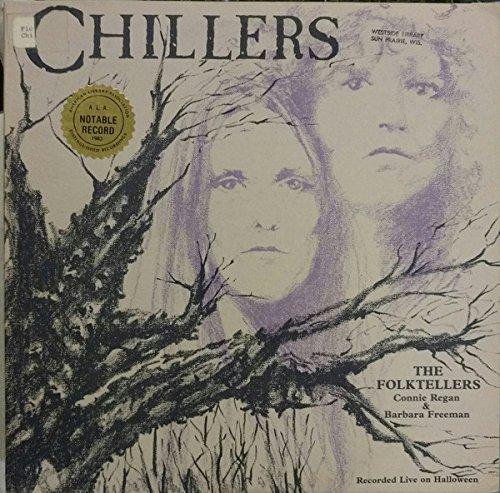 Chillers- The Folktellers: Connie Regan & Barbara Freeman Recorded Live On Halloween (Audio Book - Spoken Word Vinyl Record LP)]()
