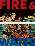 Fire and Water, Blake Bell, 1606991663