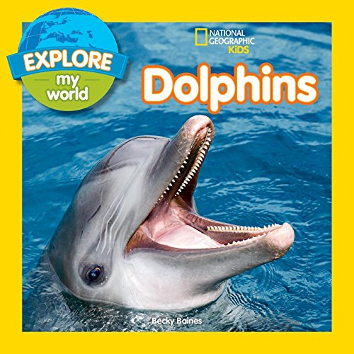 (Explore My World Dolphins)