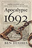 img - for Apocalypse 1692: Empire, Slavery, and the Great Port Royal Earthquake book / textbook / text book