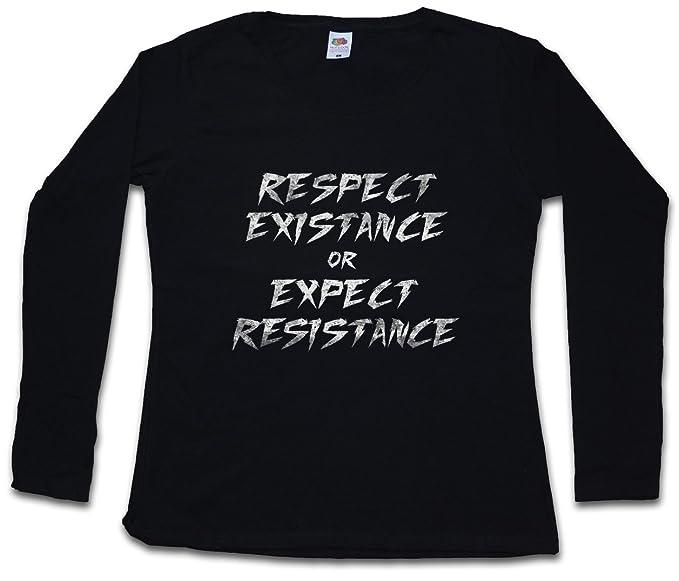 Respect EXISTANCE OR Expect Resistance Mujer Woman T-Shirt DE Manga Larga – Vegetariano Human