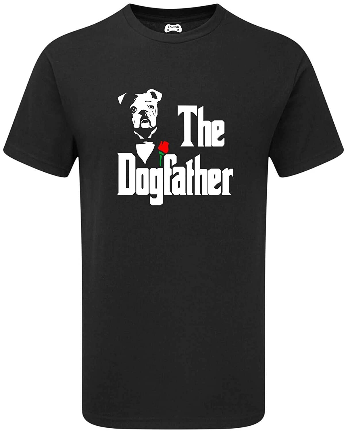 Taurus Clothing The Dogfather film parody funny joke T SHIRT fathers day gift BG212