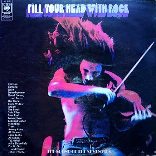 Various - Fill Your Head With Rock - CBS - SPR 3940
