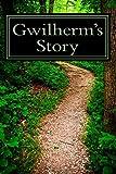 Gwilherm's Story, Irene Louis, 150029487X